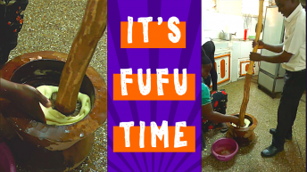 Pounding Yams and Making Fufu