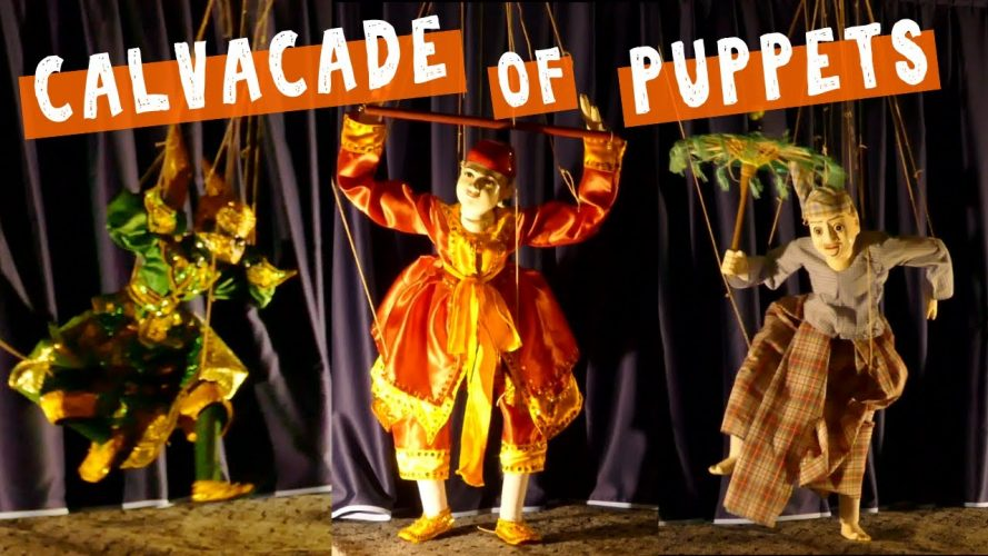 Puppet Show Highlights from Mandalay, Myanmar during Thingyan