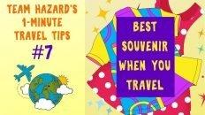 Best Souvenir When You Travel - 1-Minute Travel Tips #7