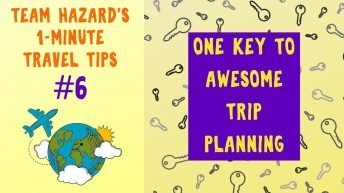 One Key to Awesome Trip Planning -1-Minute Travel Tips #6