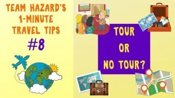 Travel by Tour or Plan the Trip Yourself? 1-Minute Travel Tips #8