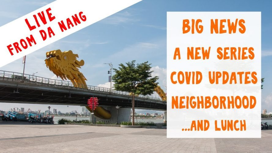 LIVE - Walking in Da Nang, Vietnam - Updates and Upcoming Projects