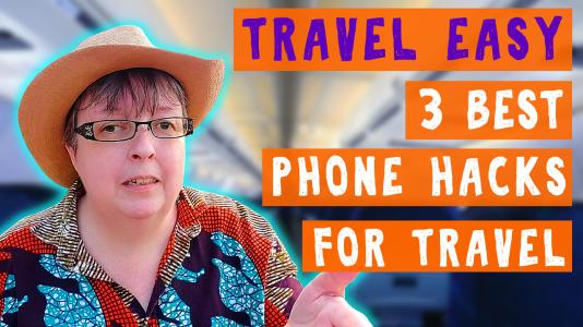 Travel Phone Hacks